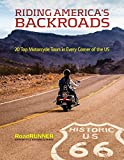 Riding America's Backroads: 20 Top Motorcycle Tours in Every Corner of the US (English Edition)