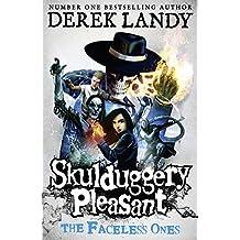 The Faceless Ones (Skulduggery Pleasant, Book 3) (Skulduggery Pleasant series)