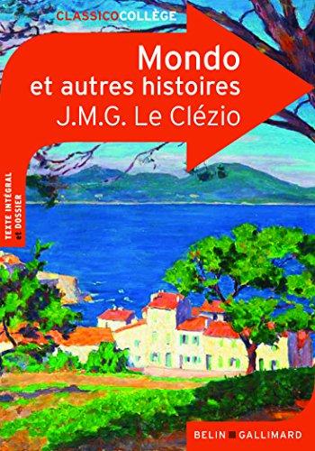 Mondo et trois autres histoires (Classicocollège) por J. M. G. Le Clézio