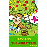 Books for Kids: Jack and The Apple Tree(Children's Books,Kids Books,Bedtime Stories Books for Kids,Beginner Reader) (English Edition)