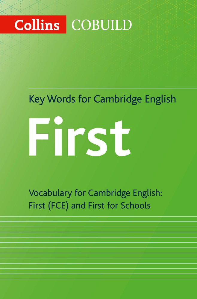 Key Words for Cambridge English First: FCE (Collins Cambridge English)