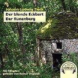 Der blonde Eckbert. Der Runenberg - Ludwig Johann Tieck