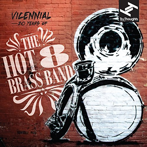 vicennial-20-years-of-the-hot-8-brass-band