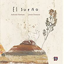 El sueño (Spanish Edition) by Antonio Ventura y Jesús Cisneros (2014) Paperback