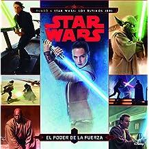 Star Wars. Cuento. El poder de la fuerza