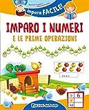Imparo i numeri e le prime operazioni