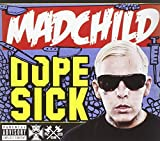 Madchild: Madchild   Dope Sick (Audio CD)