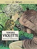 Tendre Violette, L'Intégrale - tome 3 - Tendre Violette tome 3 (Intégrale N/B) (Edition spéciale)