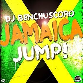 DJ Benchuscoro-Jamaica (Jump!)