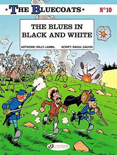 the-bluecoats-tome-10-the-blues-in-black-and-white