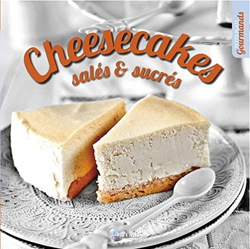 Cheesecakes salés sucrés