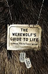 Werewolf's Guide to Life, The