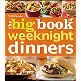 Betty Crocker The Big Book of Weeknight Dinners (Betty Crocker Big Book)