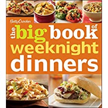 [BETTY CROCKER THE BIG BOOK OF WEEKNIGHT DINNERS] by (Author)Crocker, Betty on Mar-16-12