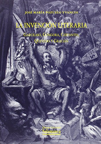La invención literaria (Estudios Filológicos) por José Mará Pozuelo Yvancos