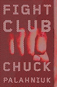 Fight Club: A Novel par Chuck Palahniuk