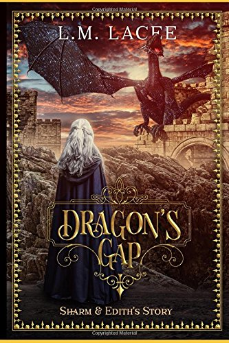 Book cover image for DRAGON'S GAP: SHARM AND EDITH'S STORY (DRAGON'S GAP: (Book 2) A Fantasy Paranormal Romance Series: Sharm & Edith's Story (DRAGON'S GAP SERIE