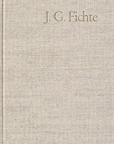 Johann Gottlieb Fichte: Gesamtausgabe / Reihe II: Nachgelassene Schriften. Band 16: Nachgelassene Schriften 1813: Gesamtausgabe der Bayerischen Akademie der Wissenschaften