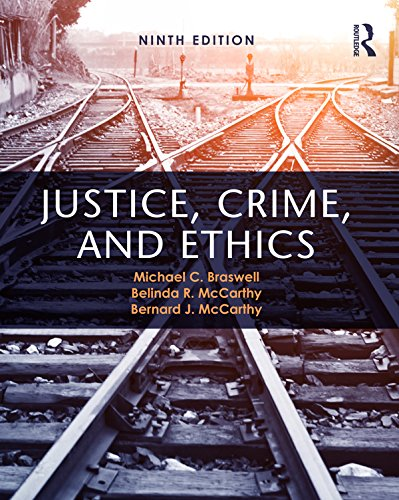 Justice, Crime, And Ethics por Michael C. Braswell