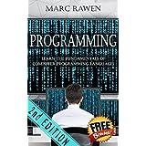 Programming: Learn the Fundamentals of Computer Programming Languages (Swift, C++, C#, Java, Coding, Python, Hacking, programming tutorials) (English Edition)