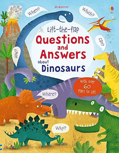 Lift-The-Flap. Questions And Answers About Dinosaur (Lift-the-Flap Questions and Answert)