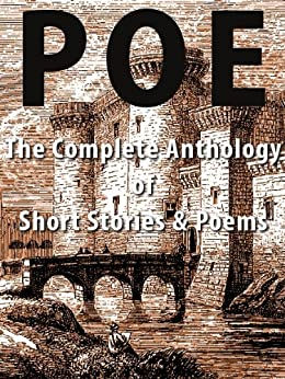 Edgar Allan Poe: The Complete Anthology of Short Stories & Poems (with Illustrations & optimized for Kindle) (English Edition) de [Poe, Edgar Allan]