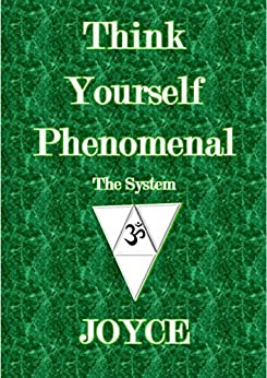 Think Yourself Phenomenal - The System by [JOYCE]