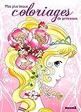 Mes plus beaux coloriages de princesses - tome 1...