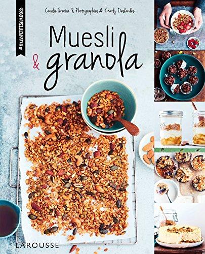 Muesli et granola par Coralie Ferreira