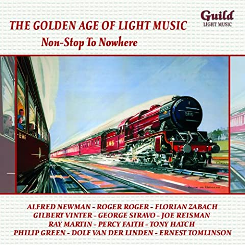 The Golden Age of Light Music: Non-Stop To