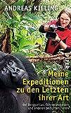 Image de Meine Expeditionen zu den Letzten ihrer Art: Bei Berggorillas, Schneeleoparden und anderen bedrohten Tieren