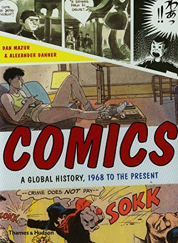 Comics: A Global History, 1968 to the Present by Dan Mazur (5-May-2014) Paperback