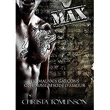 Max: Les mauvais garçons ont aussi besoin d'amour #3 (French Edition)