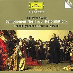 "Mendelssohn: Symphonies Nos.1 & 5 ""Reformation"""