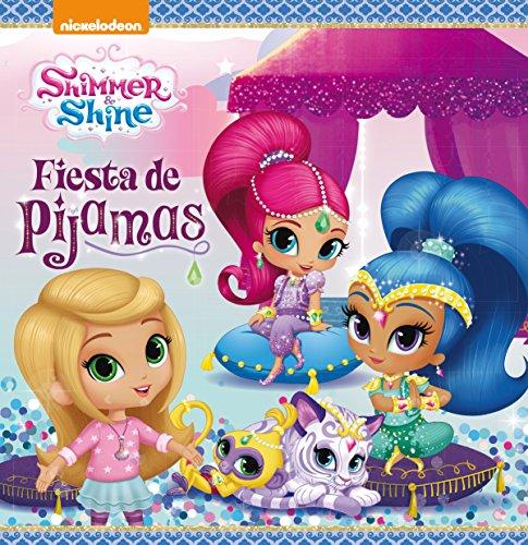 Fiesta de pijamas (Shimmer & Shine. Primeras lecturas) por Nickelodeon Nickelodeon