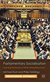 Parliamentary Socialisation: Learning the Ropes or Determining Behaviour? (Understanding Governance)