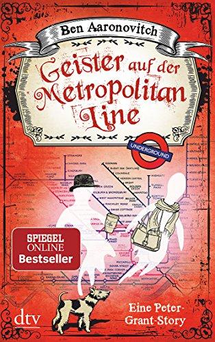 Aaronovitch, Ben: Geister auf der Metropolitan Line