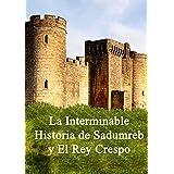 La Interminable Historia de Sadumred y el Rey Crespo