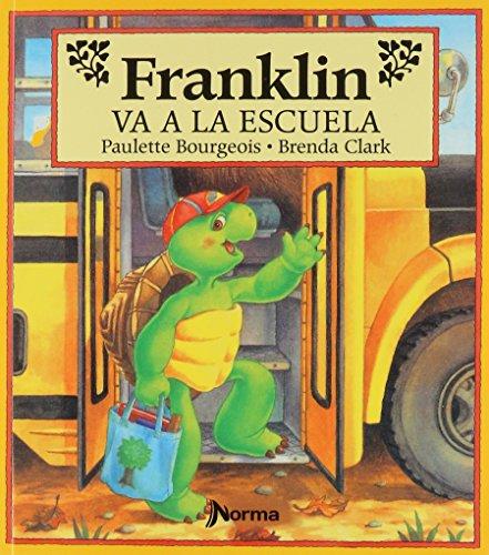 Franklin Va a La Escuela/Franklin Goes To School