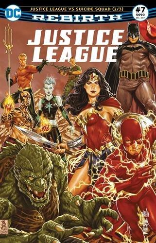 Justice League Rebirth 07 Justice League VS Suicide Squad (2/3) par Joshua WILLIAMSON