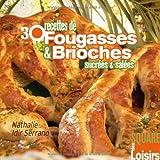 Image de 30 recettes de fougasses et brioches sucrées et salées