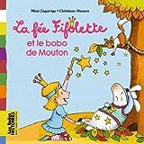 Telecharger Livres La fee Fifolette et le bobo de mouton (PDF,EPUB,MOBI) gratuits en Francaise