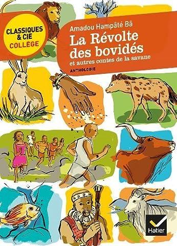La Revolte DES Bovides ET Autres Contes De LA Savane by Amadou Hampate Ba (2013-04-10)