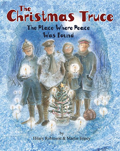 The Christmas truce : the place where peace was found