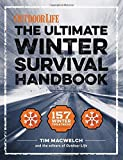 The Winter Survival Handbook: 157 Winter Tips and Tricks (Outdoor Life) by Tim MacWelch (2015-10-27)