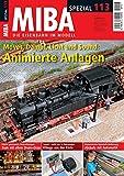 MIBA Spezial 113 - Moves, Dampf, Licht und Sound: Animierte Anlagen medium image