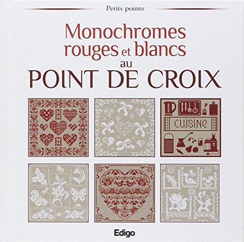 Monochromes rouges et blancs au point de croix - Au Die Blanc