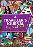 A Traveller's Journal South Africa: with Swaziland and Maputo, Mozambique