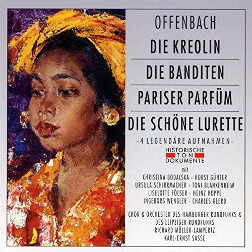 Die Kreolin/die Banditen/Pariser Parfum/die [Import allemand]