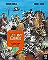 Histoire dessinée de la France 04 - Les temps barbares par Dumézil